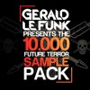 Download Gerald Le Funk - Future Terror [FREE SAMPLE PACK] Mp3