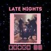 late nights.mp3