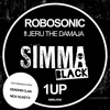SIMBLK056 01 Robosonic Featuring Jeru The Damaja - 1UP (Club Dub) (Simma Black)