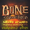 Bone Crusher - Never Scared ft. Killer Mike, T.I. (Random 2k15 Re-Heat)
