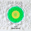Get Lost with Deep House @Era_Silva Nov.15  ✰ Free Download