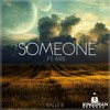 KalleB - Someone (Available on iTunes and Spotify)