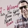 G - Wizard - Into The Light (Nemo Remix)