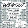 WIGout 002 // Jon Cutler b2b DJ Romain