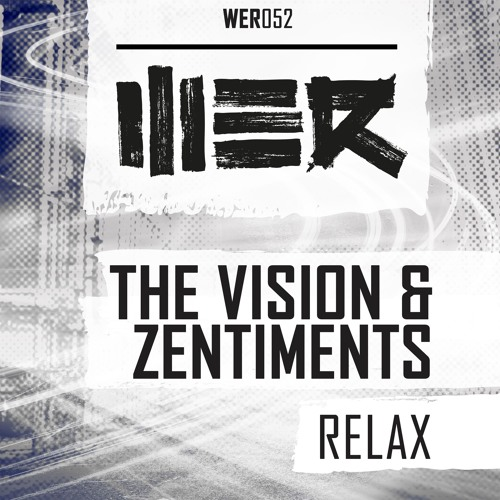 The Vision & Zentiments - Relax (Radio Edit)