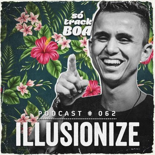 Illusionize - SOTRACKBOA @ Podcast # 062