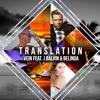 Translation Feat. J Balvin & Belinda