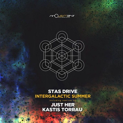 Stas Drive - Intergalactic Summer (Just Her Remix) /cut from Constant Circles radioshow