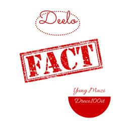 FACT (feat. Yung Mazi & Dreco100it)