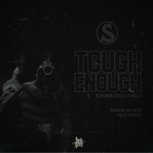 Tough Enough - (Feat: Gisella Padilla)