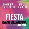 Bomba Estereo Ft. Will Smith - Fiesta (David Villanueva Remix)[FREE DOWNLOAD]