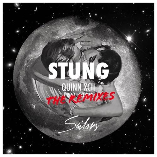 Quinn XCII - Stung (Sailors Remix)
