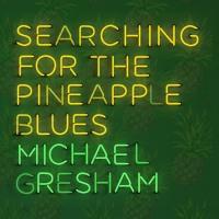 Michael Gresham - Well She's My Love