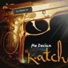 Me Decian El Katch (EL H9) - Cris Hernandez
