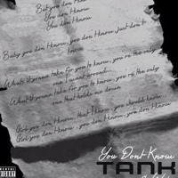 Tank You Don't Know (feat. Wale)