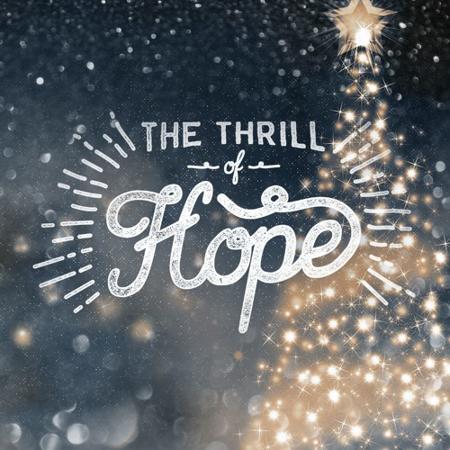 Pastor Ben 11-29-15 The Thrill Of Hope