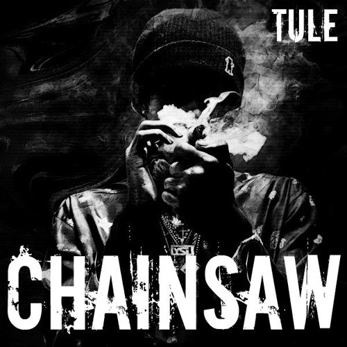 Tule - Chainsaw (Original Mix)