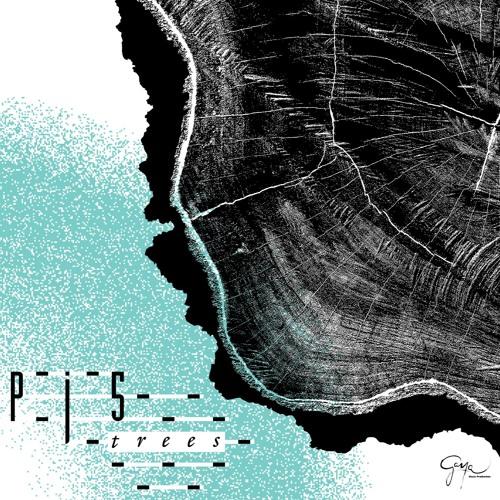 """Pj5 """" Trees"""" (2016)"""