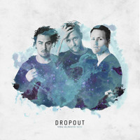 Dropout - You Always Win