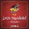 Mix Navideño Oficial 2015 (@RadioYXY) By Dj System ID @alexgarciafm