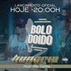 Bolo Doido - Hungria Hip Hop Feat Mr. Catra (Official Vídeo).mp3 mp3