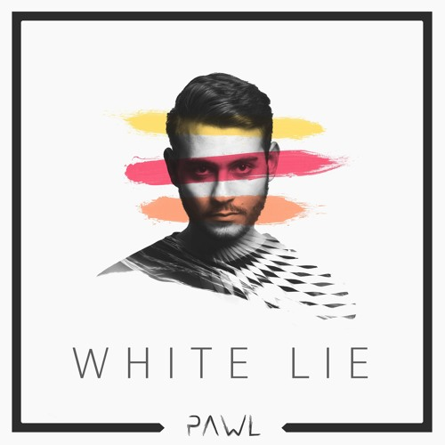 Pawl - White Lie (Radio Edit)