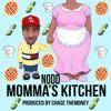 Mommas Kitchen (Prod. ChaseTheMoney) | HoodRat Nodd.mp3