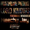 Problem Child Lord Knows Ft Meechy Jay Knokka Tory Lanez Ft Meek Mill Lord Knows Remix Mp3