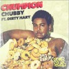 Chubby feat. Dirty Hary - Chumpion (DMH & Coops Remix)