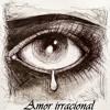 Amor irracional - Ràdio drama.mp3