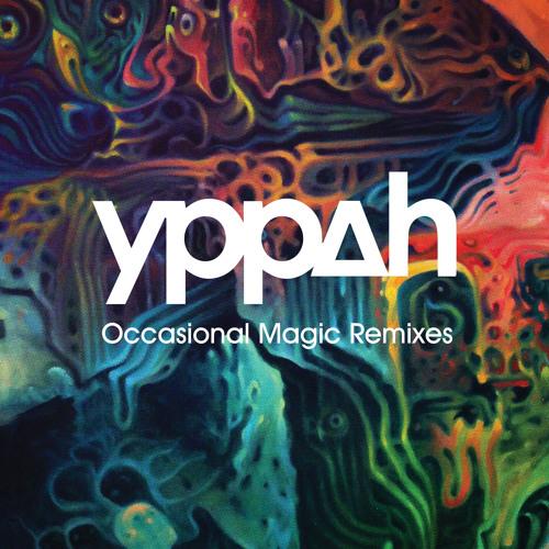 Yppah - 'Occasional Magic' (Ulrich Schnauss Remix)