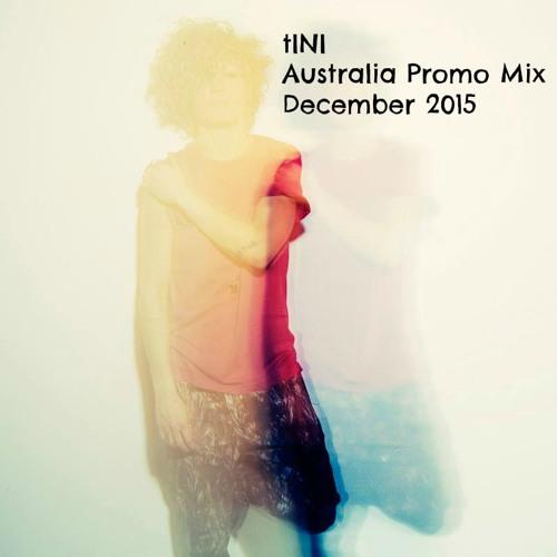 tINI Australia Promo Mix 2015