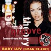 Groove Theory - Baby Luv (CMAN Re - Edit) Summer Groove Mix *** FREE Download Click BUY