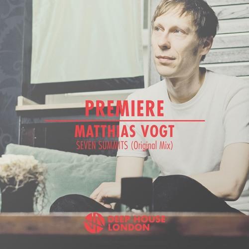 Premiere: Matthias Vogt - Seven Summits (Original Mix)