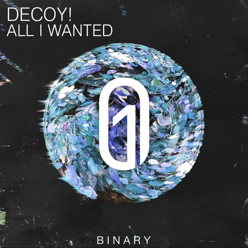 Decoy! - All I Wanted