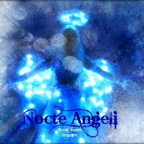 SJ Nocte Angeli (a commissioned Christmas Overture from 2012)