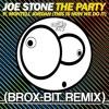 Joe Stone - The Party Ft. Montell Jordan (Brox-Bit Remix) [>>>☛BUY☛☛DOWNLOAD FREE