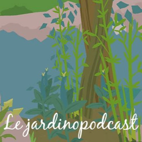 #33, le jardinopodcast