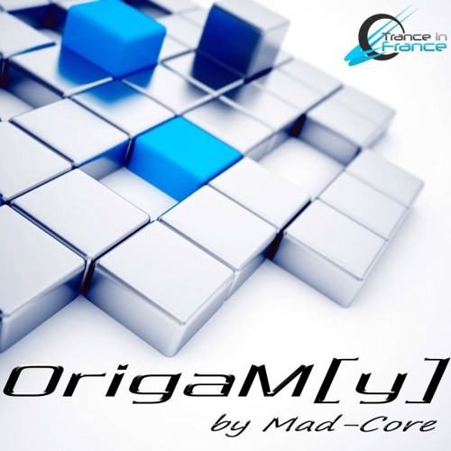 MadCore presents OrigaM[y] 117 (16/11/2015)