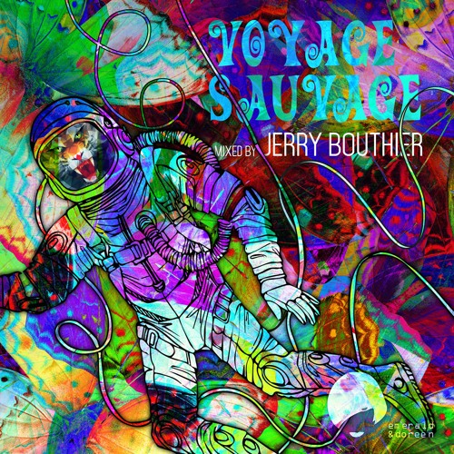 Voyage Sauvage - Full Jerry Bouthier Mix