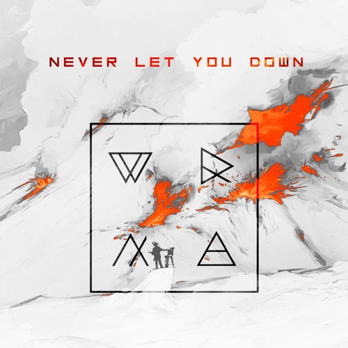 WRNA - Never Let You Down