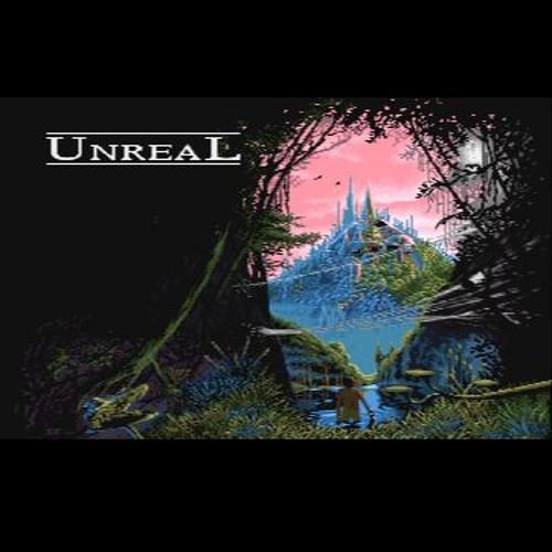 Unreal - Charles Deenen and Reyn Ouwehand