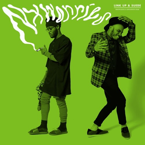NxWorries (Anderson .Paak & Knxwledge) - Link Up