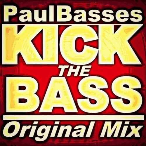 PaulBasses - Kick The Bass (Original Mix)
