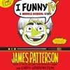 I Funny TV by James Patterson and Chris Grabenstein, Read by Frankie Seratch