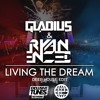 Ryan Enzed & Gladius - Living The Dream (Deep Edit) [Exclusive Tunes EXCLUSIVE]