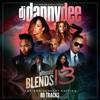 Dj Danny Dee Ultimate Blends Pt. 13