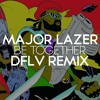 Major Lazer - Be Together (DFLV Remix)