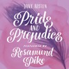 Pride and Prejudice by Jane Austen, Narrated by Rosamund Pike