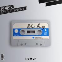 Arias - Miles Away (Original Mix)